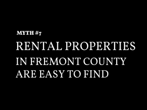 Fremont County Real Estate Myth #7